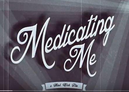 medicating me